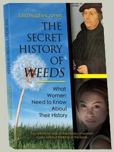 The Secret History of Weeds by Julia Hughes-Jones | Women's History | Women's Issues